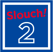 slouch! 2