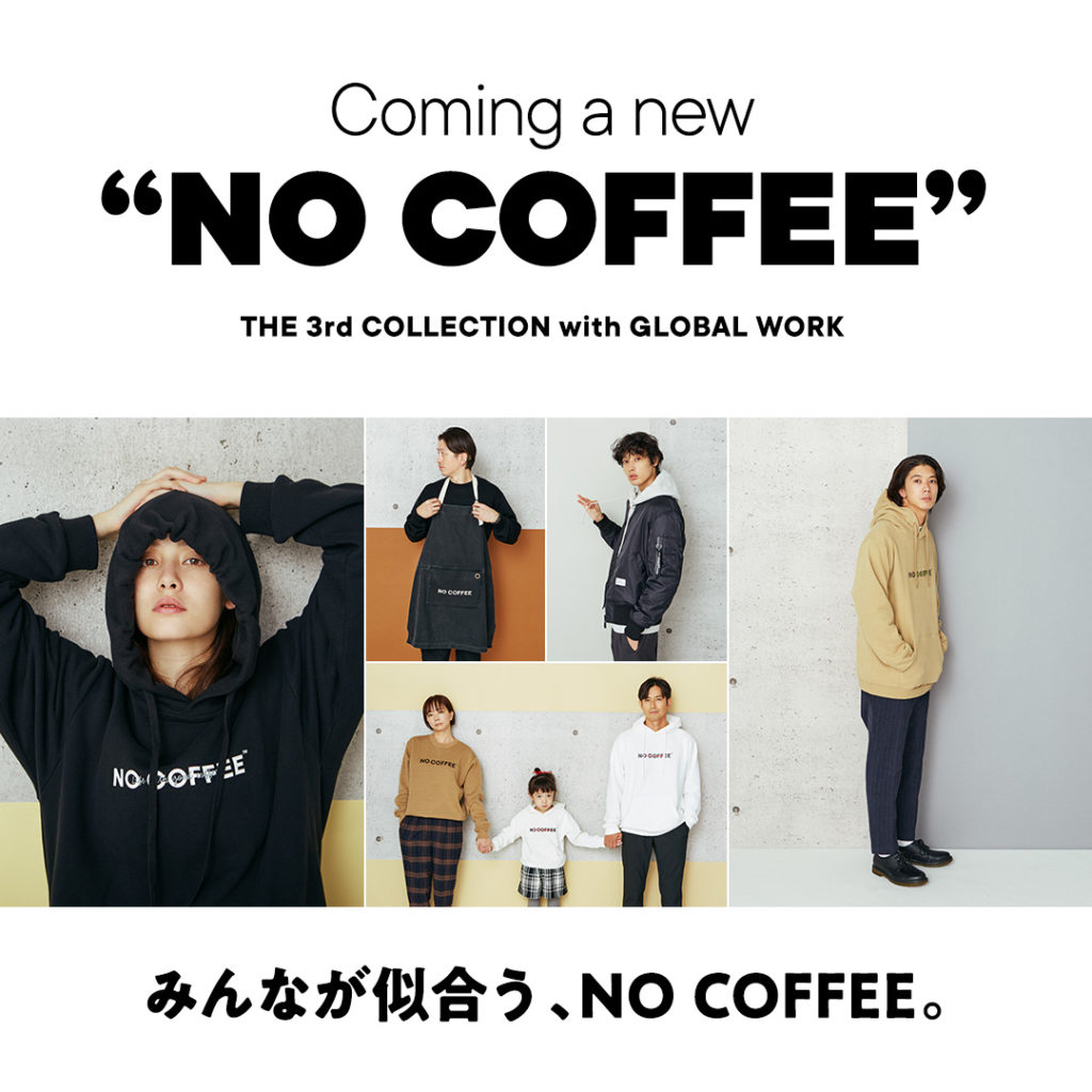 "Coming a new ""NO COFFE"""